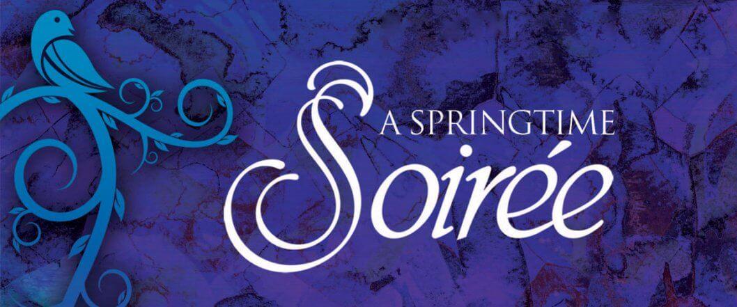 A Springtime Soirée