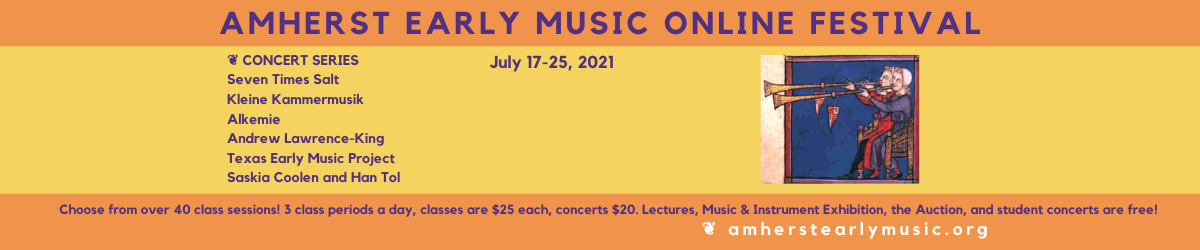 Amhearst Early Music Online Festival